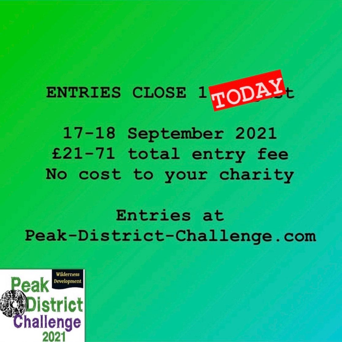ENTRIES CLOSE TODAY  Don't miss out, sign up now at Peak-District-Challenge.com  Book with Wilder...